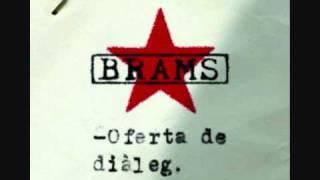 BRAMS (Oferta de diàleg) 07- Un secret que t