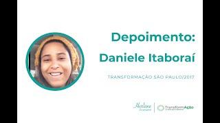 DEPOIMENTO: Daniele Itaboraí