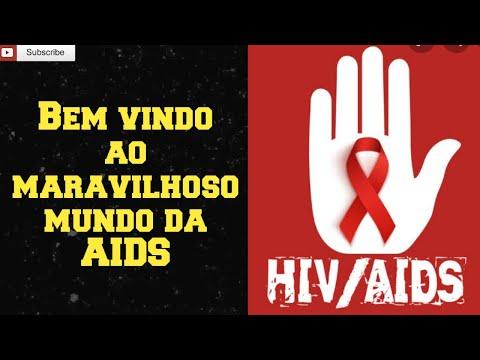 """""""Bem vindo ao maravilhoso mundo da AIDS"""""""