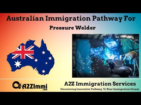 Pressure Welder | 2020 | PR / Immigration Requirements For Australia