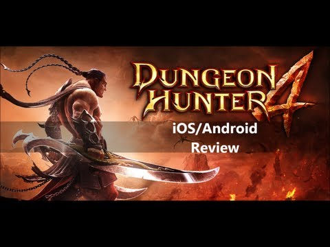 IOS/Android Review: Dungeon Hunter 4
