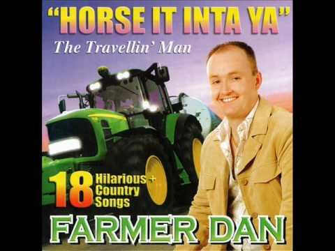 Farmer Dan: Say You Love Me