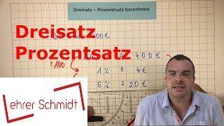 Dreisatz - Prozentsatz berechnen | Prozentrechnung | Mathematik