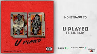 Gambar cover Moneybagg Yo - U Played Ft. Lil Baby (Time Served)