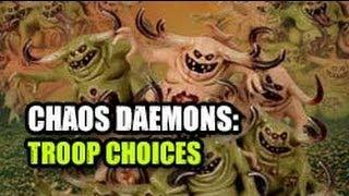 Chaos Daemons Codex Break Down: Troop Choices