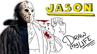 JASON VOORHEES | Draw My Life