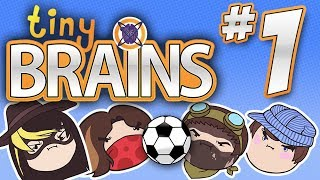 Tiny Brains: Tiny Soccer! - PART 1 - Steam Rolled