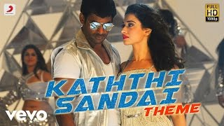 A haunting, melody- rich theme with powerful arrangements is the perfect for title 'kaththi sandai'. listen to official song here. name - ...