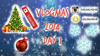 VLOGMAS 2014- DAY 1 Thumbnail