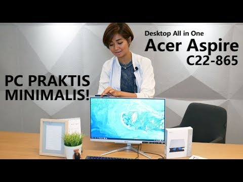 Review PC All In One Acer Aspire C22-865 - PC Praktis Nan Minimalis!