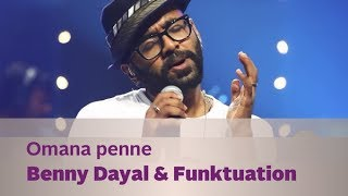 Omana penne - Benny Dayal & Funktuation - Music Mojo Season 2 - Kappa TV