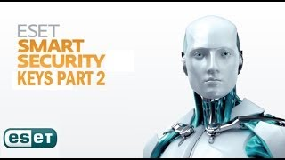 ESET SMART SECURITY KEYS PART 2