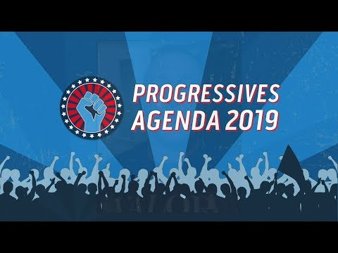 What Progressives Are Fighting For In 2019