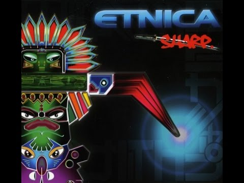 Etnica  - Sharp (Full Album)