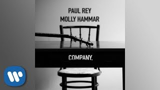Paul Rey - Company (feat. Molly Hammar) (Official Audio)
