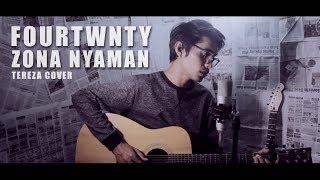 Gambar cover FOURTWNTY - ZONA NYAMAN OST. Filosofi Kopi 2 (Cover By Tereza)