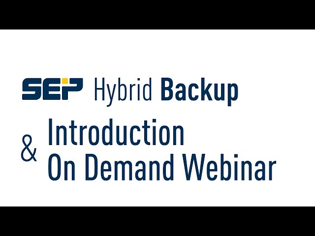 SEP sesam Hybrid Backup Introduction | On Demand Webinar (Lang_EN)