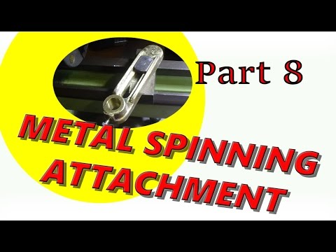 Metal Spinning Attachment for the Lorch Lathe Part 8