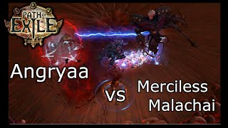 [Path of Exile] Angryaa vs Merciless Malachai