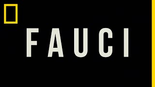 FAUCI | National Geographic Documentary Films