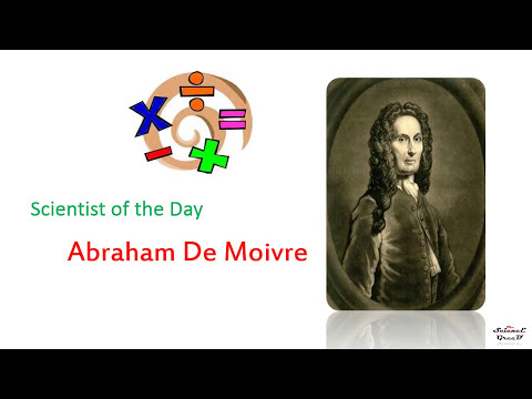 Abraham De Moivre 26 may Science Greed