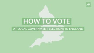 How to vote at local government elections in England on Thursday 5 May