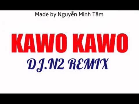 Kawo Kawo (Dj.N2 Remix)