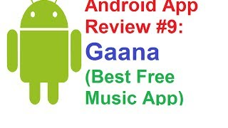 Playlist of all my android app reviews- http://goo.gl/u8pfqi today i'll review the called- gaana. it's a free music for android. you can listen ...