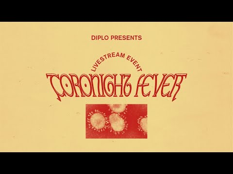 Diplo - Coronight Fever b2b with Dillon Francis stream 4