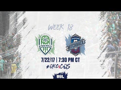 USL Live - OKC Energy FC vs Colorado Springs Switchbacks FC 7/22/17 (Spanish)