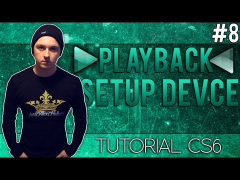How To Setup Your Playback Audio Device in Adobe Audition CS6 - Tutorial #8