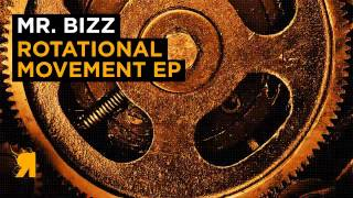 Mr. Bizz - Rotational Movement (Original Mix) [Respekt]