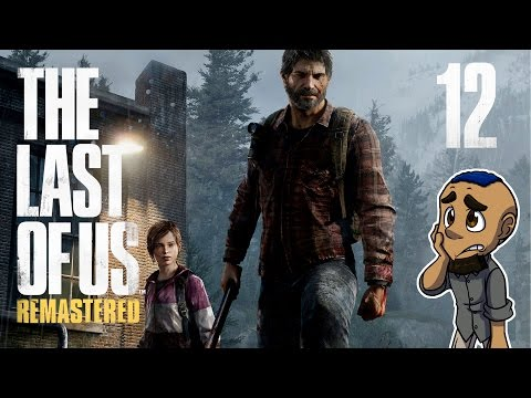 The Last of Us Remastered | Part 12 | THE UNIVERSITY