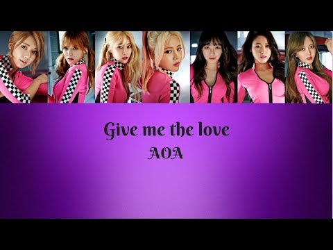 [Lyrics ROM/ENG] AOA - Give me the love