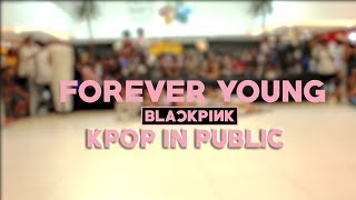 [kpop in public challenge] blackpink 블랙핑크 - forever young dance cover by way 78