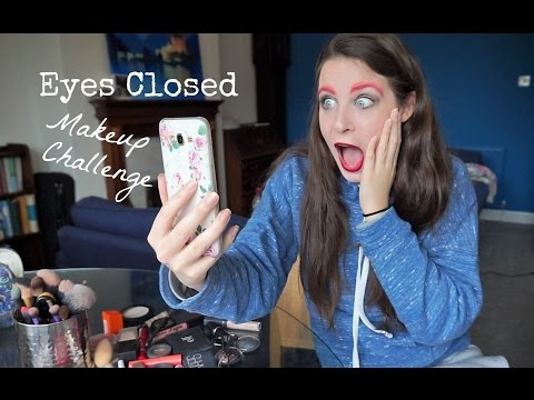 Eyes Closed Makeup Challenge  ||  Chantilly Place