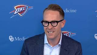Thunder - Sam Presti press conference