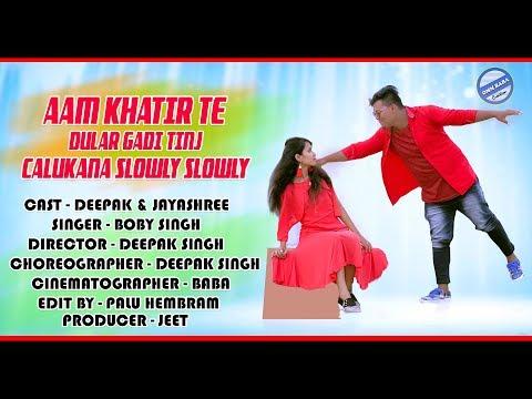 Aam Khatire Te Dular Gadi Ting//Deepak & Jayashree//Boby Singh//New Santhali HD Video Song 2019