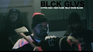 Download Kidd Kane - BLACK GLOVES Feat Cypha Diaz / Billy Boss Blass #COLDASICE MP3 song and Music Video