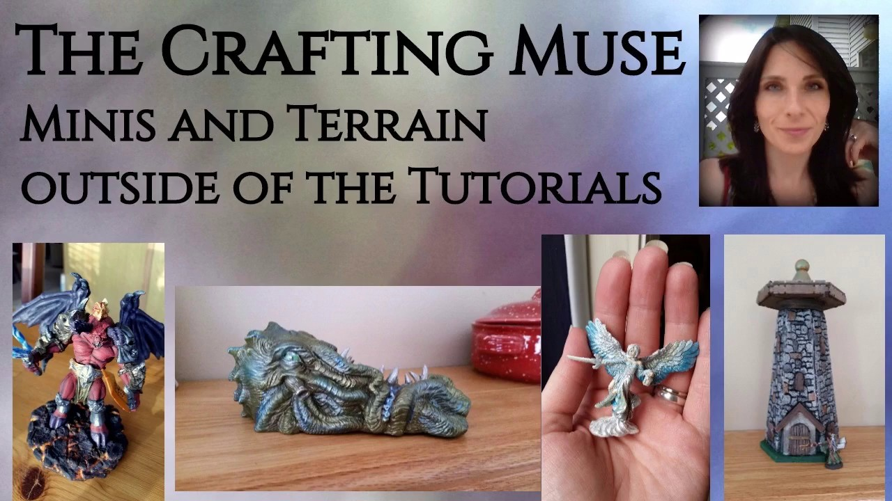 Minis and Terrain Outside of the Tutortials- A Video Scrapbook