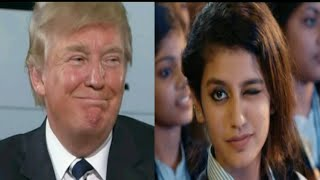 Priya Prakash Varrier And Donald Trump | Valentine Funny Video