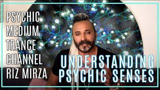Understanding Psychic Senses