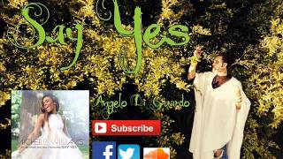 Say Yes ❤ Michelle Williams feat. Beyoncé & Kelly Rowland ❤ performed by Angelo Di Guardo