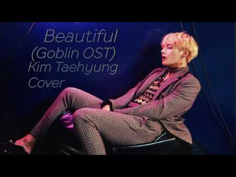 [FANMADE] BEAUTIFUL (GOBLIN OST) - BTS V (Taehyung)