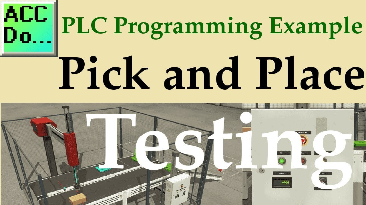 PLC Programming Example – Pick and Place | Acc Automation