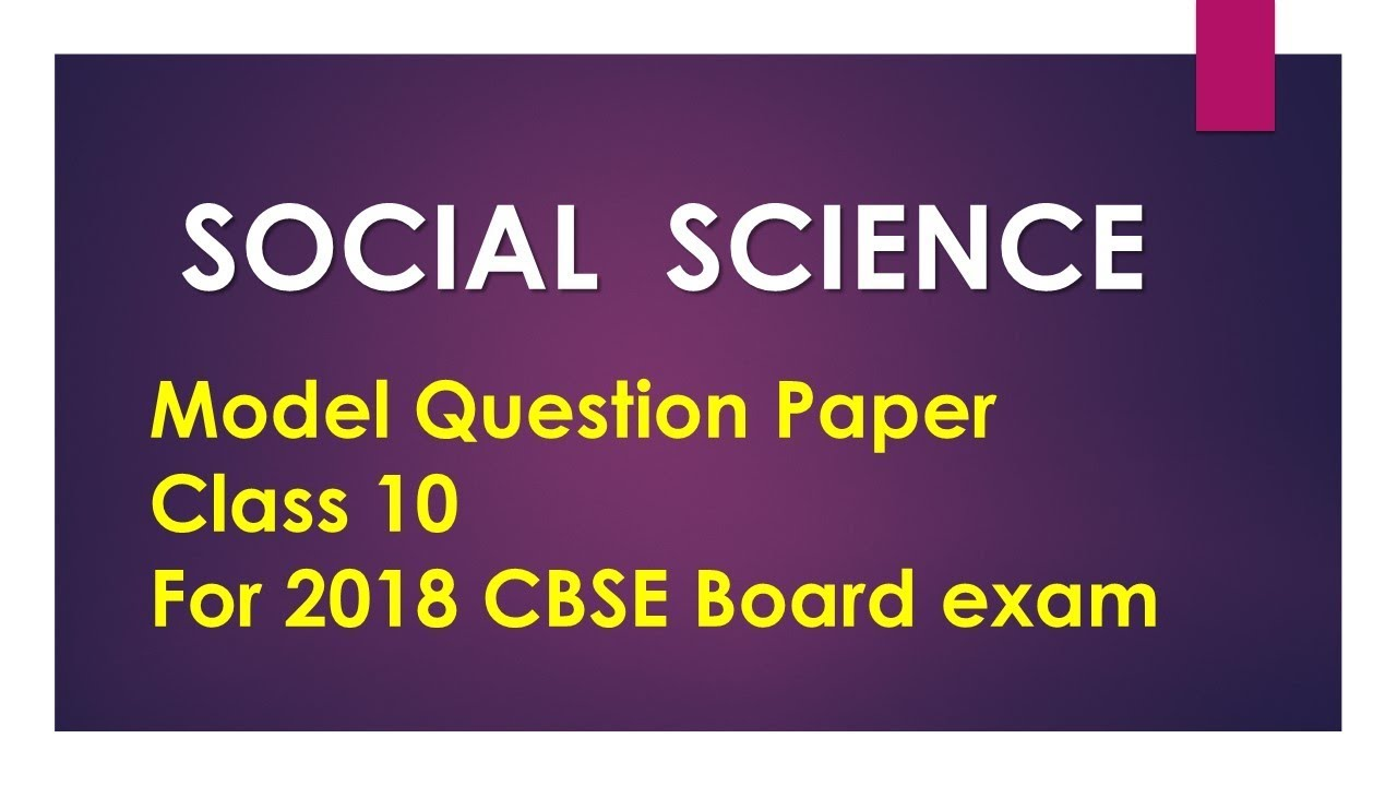 2018 model question paper social science class 10 cbse youtube 2018 model question paper social science class 10 cbse malvernweather Images