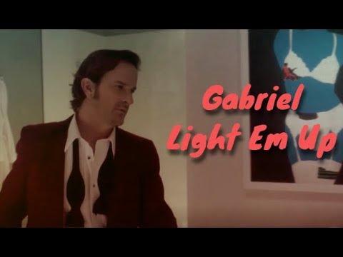 Gabriel  -  Light Em Up (+S13)