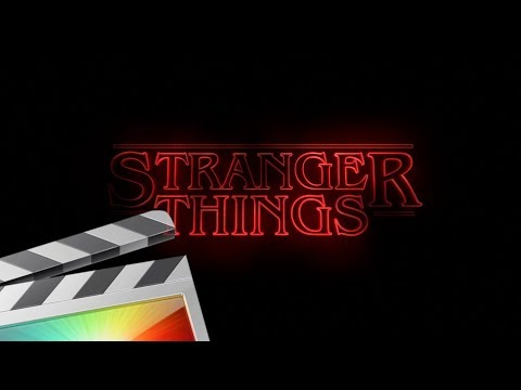 Stranger Things Title Tutorial - Final Cut Pro X