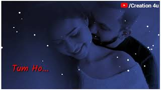 💖New Whatsaap Status Video 2019💖|Muskurane Ki Wajah Tum Ho Status|New Romantic Status| Creation 4u