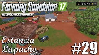FS17 - Platinum Edition: Estancia Lapacho - Timelapse #29 - Fixing The Pigs